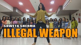 Illegal weapon | Jasmine Sandlas - Garry Sandhu | Steps The Dance Studio With  Shweta Sharma
