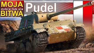 Pudel - Hallack robi Poola! - BITWA - World of Tanks
