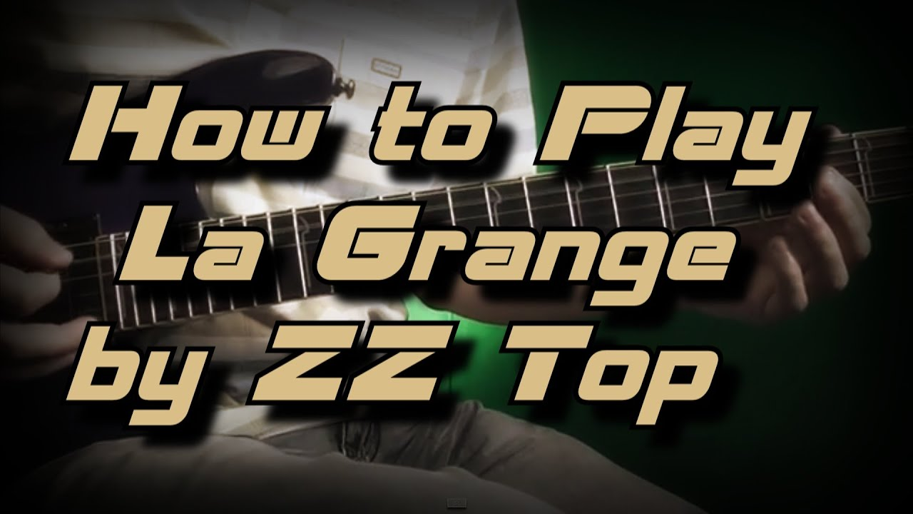 How to play la grange by zz top guitar lesson - How to play la grange on acoustic guitar ...