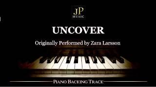 download lagu Uncover By Zara Larsson Piano Accompaniment gratis