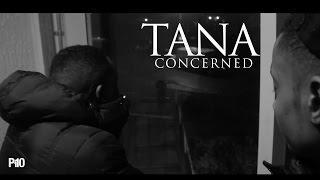 P110 - Tana Concerned [Net Video]