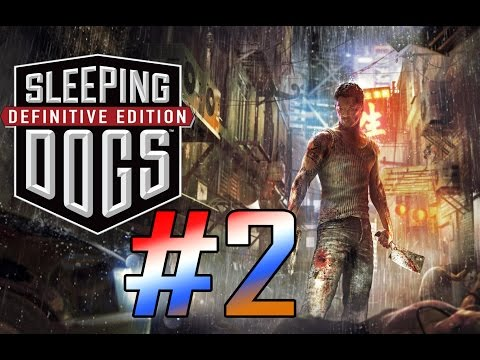 Sleeping Dogs: Definitive Edition Gameplay Walkthrough - Part 2 [PC Max HD] thumbnail