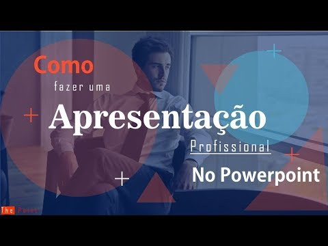Como fazer uma Apresentação profissional no PowerPoint - passo a passo