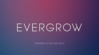 Evergrow - Game Trailer - Out now for iOS