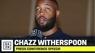 Chazz Witherspoon Speaks Publicly For The First Time Since Securing Usyk Fight