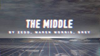Download Lagu The Middle - Zedd, Marren Morris, Grey //Drum Cover\\ Gratis STAFABAND