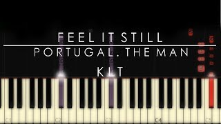 Download Lagu FEEL IT STILL | Portugal. The Man Piano Tutorial Gratis STAFABAND