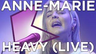 Anne-Marie - Heavy (Live) | KISS Presents