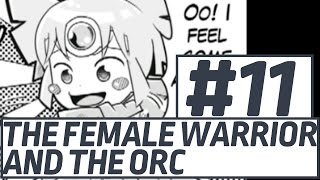 The Female Warrior And The Orc - 11