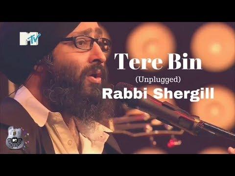 Tere Bin (Unplugged+Lyrics) By Rabbi Shergill At MTV Unplugged | Best Of MTV Unplugged