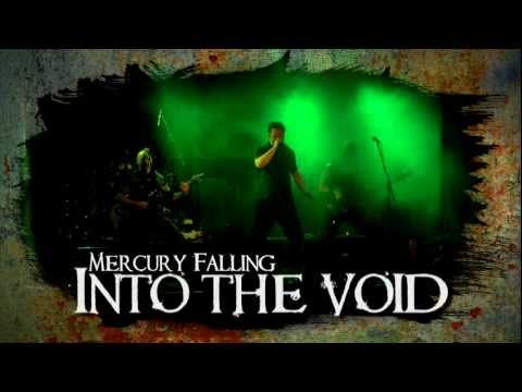 MERCURY FALLING - FORTHCOMING ALBUM: INTO THE VOID - TEASER