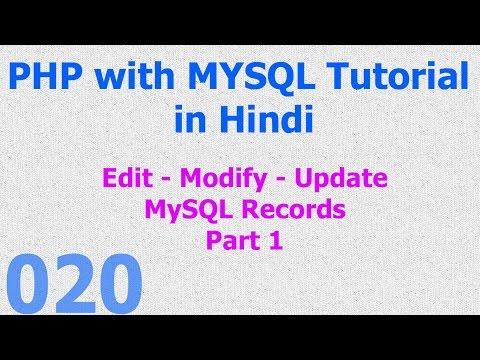 020 PHP MySQL Tutorial | Edit - Modify - Update - Save Records Part 1 Hindi