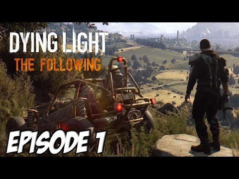 The Following : Retour du Duo sur Dying Light | Episode 1