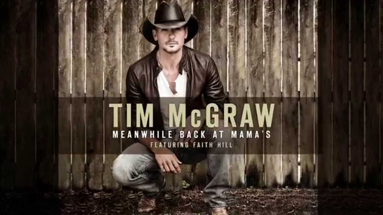 Tim McGraw ft Faith Hill - Meanwhile Back At Mama's (2014) 1080p