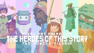 New Pixel Art Animation | The Heroes Of This Story | Intro Sequence