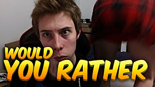 WOULD YOU RATHER!?
