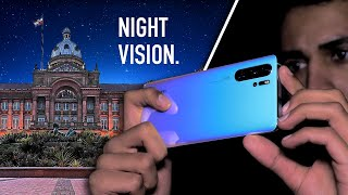 The Huawei P30 Pro camera can see in the Dark.