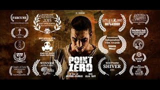 POINT ZERO - *Award Winning* post apocalyptic shortfilm