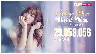 Video clip Hương Đêm Bay Xa | Hari Won | Official Music Video
