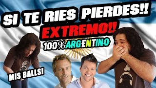 ¡SI TE RÍES PIERDES EXTREMO! | Nivel: 100% ARGENTINO 2017
