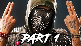 Watch Dogs 2 Gameplay Walkthrough Part 1 - EARLY WALKTHROUGH (PS4 1080p Gameplay)