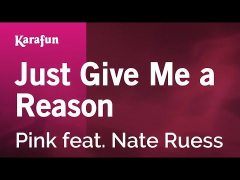 Karaoke Just Give Me A Reason - Pink * video