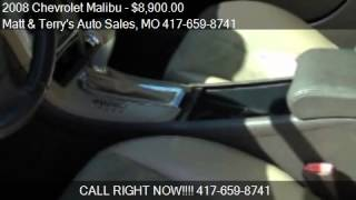 video This 2008 Chevrolet Malibu is for sale in Joplin, MO 64801 at Matt and Terry's Auto Sales. Contact Matt and Terry's Auto Sales at www.mattandterrysautosales.com or www.carsforsale....