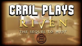 Crail Plays Myst II: Riven - Part 5