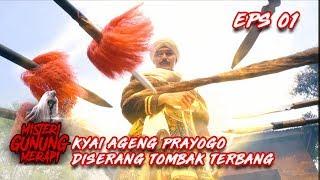Kyai Ageng Prayogo Diserang Tombak dan Angin Ribut  - Misteri Gunung Merapi Eps 1
