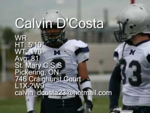 """Calvin D'Costa WR Height: 5'10"""" Weight: 170 Academic Average: 81 St. Mary C.S.S.."""