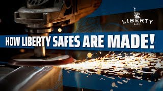 How Are Liberty Safes Made? A Guided Tour Through the Liberty Safe Factory