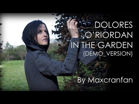 Dolores Oriordan - In The Garden