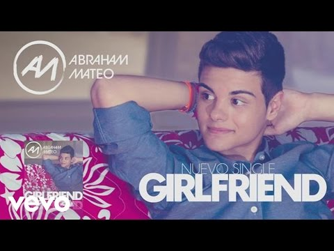 Abraham Mateo - Girlfriend (audio) video