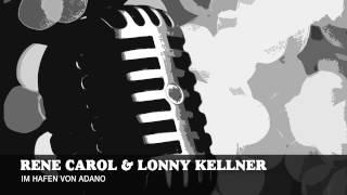 Rene Carol & Lonny Kellner - Im Hafen Von Adano