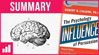 Influence | The Psychology of Persuasion by Robert Cialdini ► Book Summary