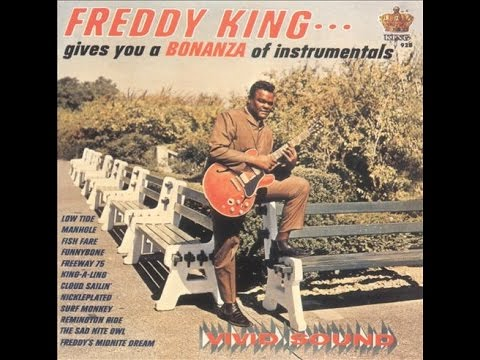 Freddie King - Sad Night Owl