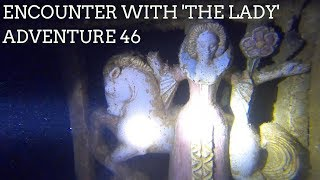 """Encounter with 'The Lady"""" Adventure 46"""