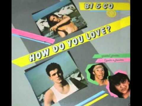 Bi & Co - How Do You Love (1984)