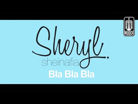 Sheryl Sheinafia - BLA BLA BLA (Official Lyric Video)