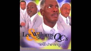 "Lord, I'm Willing - Lee Williams & The Spiritual QC's, ""Tell The Angels"""