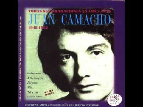 Juan Camacho - A Ti Mujer