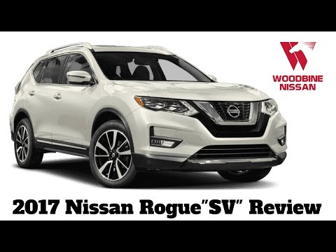 2017 Nissan Rogue SV-AWD First Arrival Review