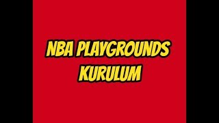 NBA Playgrounds Kurulum
