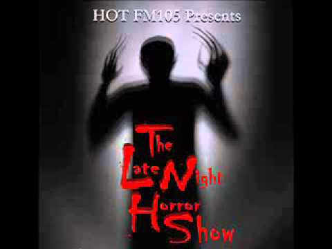 The Late Night Horror Show, 4th August 2012 (High Quality)