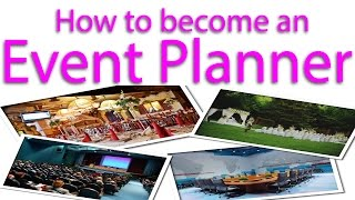 How to become an Event Planner?
