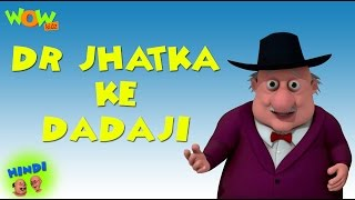 Dr Jhatka Ke Dadaji - Motu Patlu in Hindi - 3D Animation Cartoon for Kids -As seen on Nickelodeon