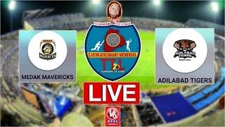 Medak Mavericks  Vs  Adilabad Tigers LIVE | G Venkataswamy Memorial Telangana T-20 League