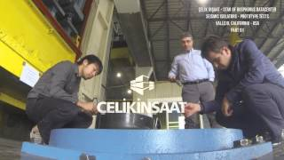 Çelik İnşaat - Star of Bosphorus Datacenter Seismic Isolators Prototype Tests, California USA