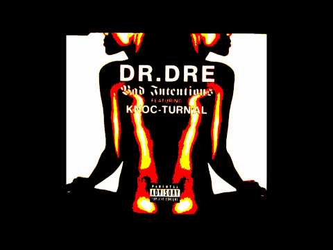 Dr. Dre - Bad Intentions