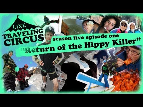 LINE Traveling Circus 5.1 Return of the Hippy Killer